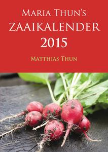 biologisch dynamisch maria thun moestuin oogst zaaien 2015 kalender
